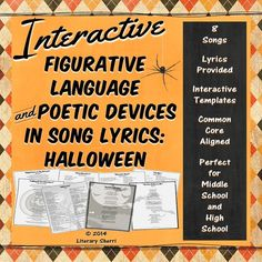Critical thinking meet Halloween lyrics! Engage your students by having them analyze lyrics to 8 spooky songs that are perfect for Halloween! Song lyrics grab students' attention - and they are one of the most engaging ways to teach or review figurative language and poetic devices such as metaphor, simile, idiom, and personification. This interactive resource can be integrated in Interactive Notebooks and Interactive File Folders or used as a stand-alone activity!