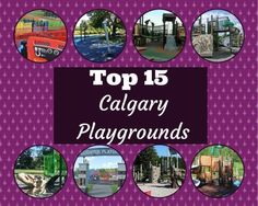 Top 15 Calgary playgrounds - new list for Fun Activities For Kids, Family Activities, Craft Activities, Outdoor Activities, Crafts For Kids, Summer Fun For Kids, Kids Fun, Local Parks, Outdoor Learning