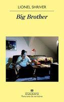 "Cuéntame una historia: ""Big brother"" Lionel Shriver"