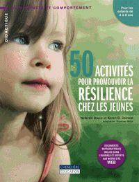 50 activités pour promouvoir la résilience chez les jeunes