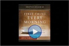 If you want to start your day out right, do this 'First Thing Every Morning' Movie.  Very motivating and inspirational