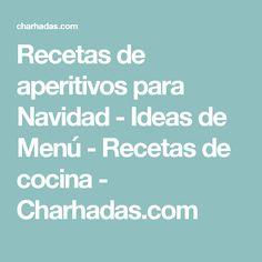 Recetas de aperitivos para Navidad - Ideas de Menú - Recetas de cocina - Charhadas.com