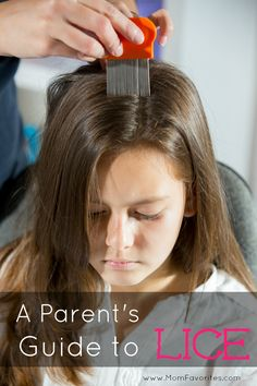 A Parent's Guide to Lice: How to diagnose lice, tips for lice removal and how to prevent lice.