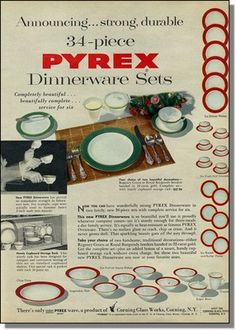 1954 Pyrex Dinnerware Dishes Stong Durable Print Ad....Pyrex dishes...still going strong and a big antique collecting item nowadays