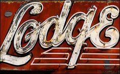 lodge vintage sign for doodle bugs room Vintage Signs For Sale, Vintage Neon Signs, Vintage Type, Neon Words, Vintage Cabin, Light Letters, Old Signs, Painted Signs, Painted Letters