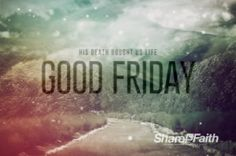 """Scripted across this glorious landscape are the words """"His Death Brought Us Life"""". It is the perfect religious welcome video to introduce the Good Friday message. #Sharefaith #Easter #EasterMedia #Faith #GoodFriday #ChurchMedia #VideoLoop"""