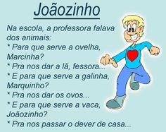 Post  #FALASÉRIO!  : PIADA DO JOÃOZINHO  !                                                                                                                                                      Mais