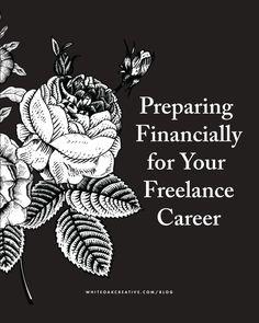 How to prepare financially for your freelance career, freelance tips, entrepreneurship