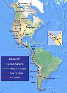 The full Pan American Highway, (including South America), from Prudhoe Bay, Alaska to Ushuaia, Argentina. San Salvador, Ushuaia, Minneapolis, Pan American Highway, Alaska Highway, Highway Map, Alcan Highway, Road Trip Map, Road Trips