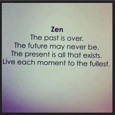 There is only the present
