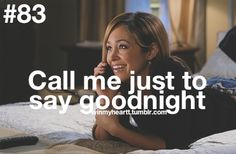 Call Me Just To Say Goodnight