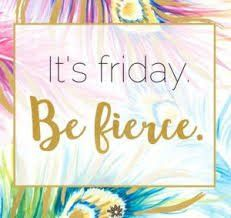 """It's Friday, be fierce. """" """" explore… – Fit for Fun - - It's Friday, be fierce. """" """" explore… – Fit for Fun. Work Quotes, Daily Quotes, Fierce Quotes, Everyday Quotes, Work Memes, Days Of A Week, Happy Friday Quotes, Friday Fashion Quotes, Tgif Quotes"""
