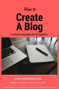 How to create a blog. A step-by-step guide for the beginner. Work from home.