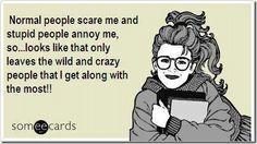Haha yup. Crazy is good.