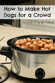 This method steams hot dogs perfectly and keeps them warm while you are free to enjoy the party! Who knew you could use a crock pot for a summer party? :)