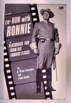 re-Run With Ronnie Reagan Flashback Fun From His Famous Flicks by Levesque