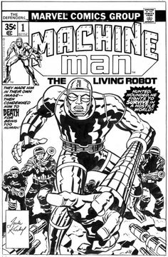 Gallery of Comic Art by Jack Kirby : Machine Man, Issue Cover Comic Book Pages, Comic Book Artists, Comic Book Covers, Comic Book Characters, Comic Artist, Comic Character, Comic Books Art, Dc Comics, Comics Vintage