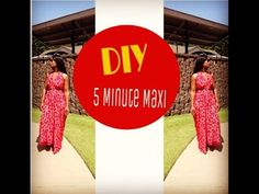 DIY 5 Minute Maxi Dress - YouTube