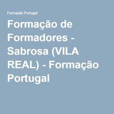 Formação de Formadores - Sabrosa (VILA REAL) - Formação Portugal