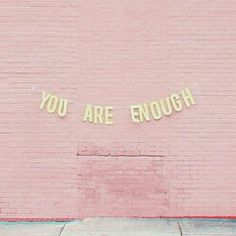 🌹You were born being enough. Nothing they say or do will ever add to or subtract from who you are. Oh, darling, you are more than enough! credits to Wisdom Quotes, Quotes To Live By, Short Poems, Morning Motivation, Some Words, Wall Quotes, Amazing Quotes, Happy Quotes, Self Love