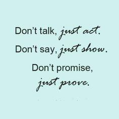 Dont talk...
