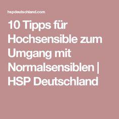 10 Tipps für Hochsensible zum Umgang mit Normalsensiblen | HSP Deutschland