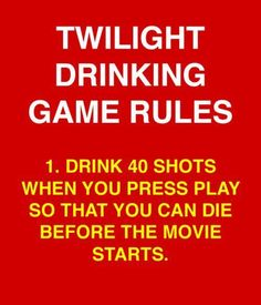 Harry Potter pwns. (twilight,horrible movies,drinking game,funny,lol)