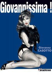 Giovannissima ! - Giovanna Casotto Bande dessinée érotique par la reine du fumetti pour adultes