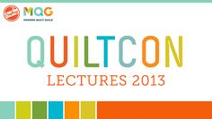 QuiltCon Lecture Series 2013