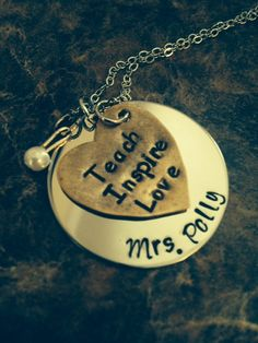 Sale for Teacher Appreciation Week! Hand Stamped Teach Inspire Love with Teacher name / Personalized / Mixed Metal / with Charm Necklace by HandandHeartJewelry on Etsy Jewelry Crafts, Jewelry Art, Jewelry Design, Unique Jewelry, Jewelry Ideas, Metal Stamping, Jewelry Stamping, Teacher Appreciation Gifts, Teacher Gifts