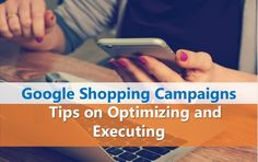 Google Shopping Ads Tools and Tips to Boost Your Campaigns