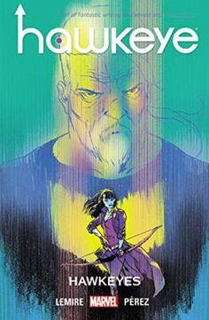 Hawkeye Volume 6: Hawkeyes