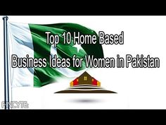 Top 10 Home Based Business Ideas for Women in Pakistan | Fincyte