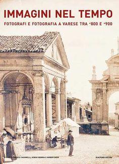 Prezzi e Sconti: #Immagini nel tempo. fotografi e fotografia a  ad Euro 21.25 in #Libro #Libro