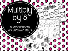 These 8 worksheets are a great way to help your students review their 8 Times Tables.  Answer Keys are included!!