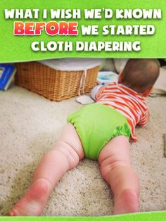 This mom has tried, failed, and tried again. Here's what worked! What I Wish We'd Known Before We Started Cloth Diapering.