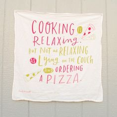 cooking is relaxing tea towel from Pink Olive - $24.00