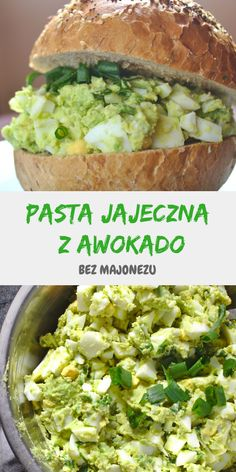 Pasta jajeczna z awokado bez majonezu Egg Pasta With Avocado. A healthy breakfast paste without the Gourmet Recipes, Cooking Recipes, Healthy Recipes, Healthy Nutrition, Healthy Eating, Good Protein Foods, Avocado Pasta, Calories, Easy Cooking