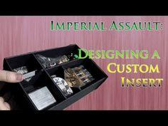 Imperial Assault: Designing a Custom Insert - YouTube