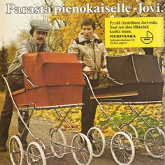 70-luvulta, päivää !: Rallikuskit Vintage Pram, Vintage Ads, Kitsch, Old Commercials, Good Old Times, Teenage Years, Old Toys, Old Pictures, Ancient History