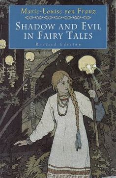 Shadow and Evil in Fairy Tales by von Franz, Marie-Louise