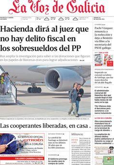 Los Titulares y Portadas de Noticias Destacadas Españolas del 20 de Julio de 2013 del Diario La Voz de Galicia ¿Que le pareció esta Portada de este Diario Español?