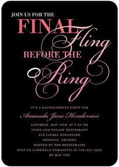 Bachelorette Party Invitations - Join us for the FINAL FLING BEFORE THE RING....