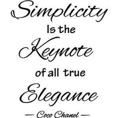 Simplicity fashion quote simple coco chanel elegance