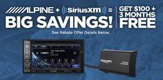 Nothing beats SiriusXM satellite radio for giving you convenient commercial-free access to a diverse collection of your favorite music! For a limited time, purchase an eligible Alpine radio and SiriusXM SXV300V1/SXV200V1 tuner together, and get a $100 SiriusXM Visa Prepaid Card and 3 months free! Note: SiriusXM satellite radio subscriptions are sold separately. Some exclusions may apply. Stop by any of our three locations to learn morel