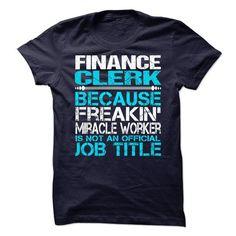 Finance Clerk - #anniversary gift #gift card. BUY-TODAY => https://www.sunfrog.com/No-Category/Finance-Clerk.html?68278