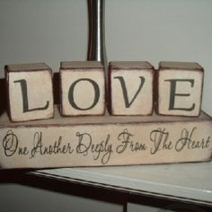 Google Image Result for http://www.hastings-crystal.co.uk/images/love-one-another-decorative-word-block-set.JPG