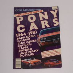 Consumer Guide - The Complete Book of Pony Cars, 1964-1983 #ConsumerGuide