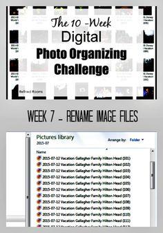 Week 7 – Rename Images {Digital Photo Organizing Challenge}
