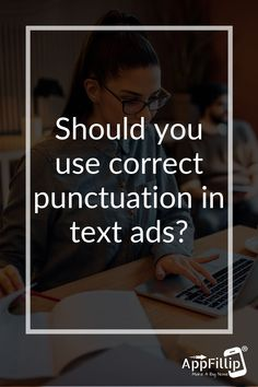 Should you use correct punctuation in text ads? Yes! It just makes good sense. #marketing #digitalmarketing #appstore #ios #android #mobileapps #Aso #growthhacking #appinstalls #indiedevs #gamedev #Apple #socialsharing App Marketing, Digital Marketing, App Promotion, Growth Hacking, Punctuation, Mobile App, Asos, Android, Apple